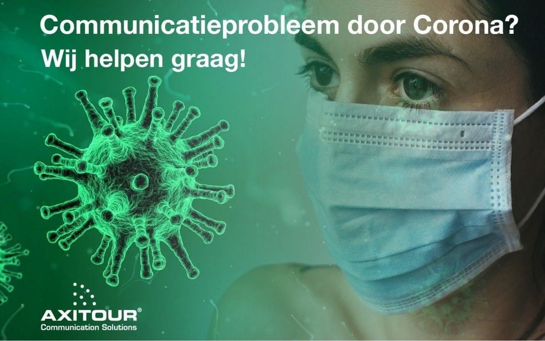 Communicatieprobleem door Corona? Wij helpen graag!