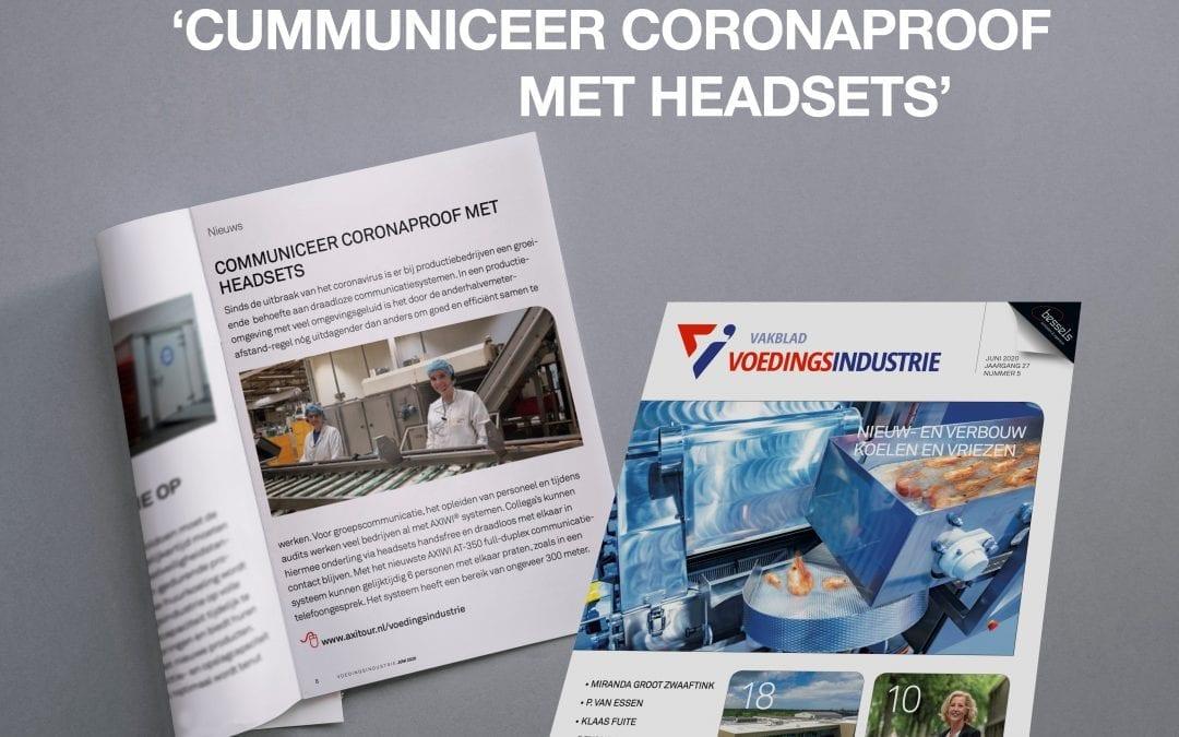 """AXIWI vermeld in Vakblad Voedingsindustrie: """"Communiceer coronaproof met headsets"""""""